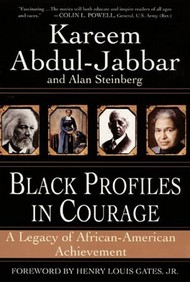 tapa del libro: Black Profiles In Courage: A Legacy of African-American Achievement