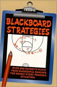 Book cover: Blackboard Strategies: Over 200 Favorite Plays From Successful Coaches For Nearly Every Possible Situation