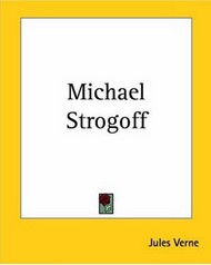 Book cover: Michael Strogoff