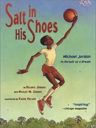 Book cover: Salt in His Shoes: Michael Jordan in Pursuit of a Dream
